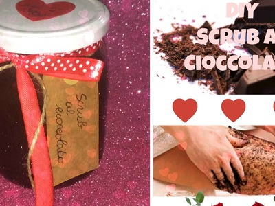 DIY DocciaSCRUB al Cioccolato | idea regalo San Valentino