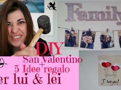 ♥ DIY San Valentino | + 5 idee per Lui&Lei ♥