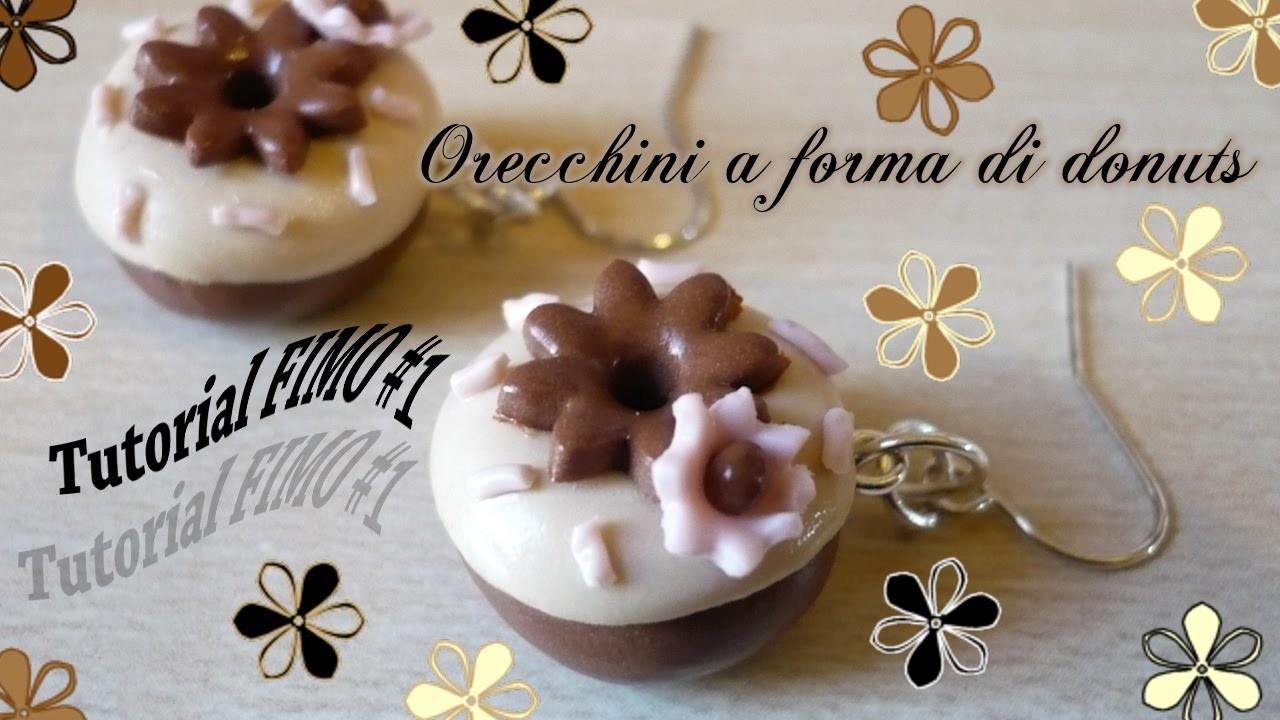 ❤ Tutorial fimo #1   Orecchini a forma di donuts