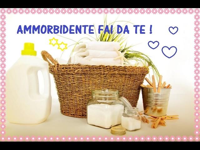 AMMORBIDENTE FAI DA TE | DIY FABRIC SOFTENER || BabyAli