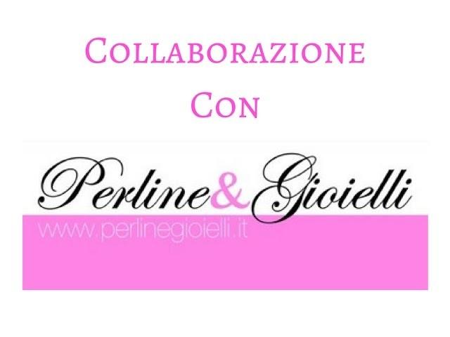Collaborazione con Perline & Gioielli - Dicembre 2016