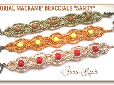 "Tutorial macramè bracciale ""Sandy"". Tutorial macramé bracelet ""Sandy"".Diy tutorial"