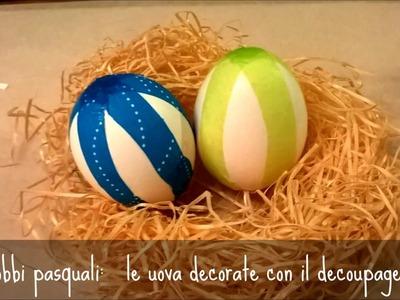 Addobbi di Pasqua: le uova decorate con il decoupage