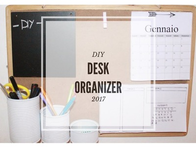 DIY DESK ORGANIZER 2017