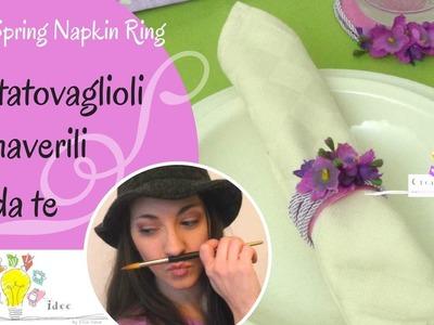 Portatovaglioli fai da te - Napkin Ring - Tutorial DIY di Creaidee