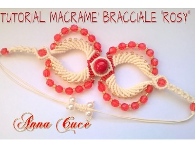 "Tutorial macramè bracciale """"Rosy"". Tutorial macramé bracelet ""Rosy"".Diy tutorial"