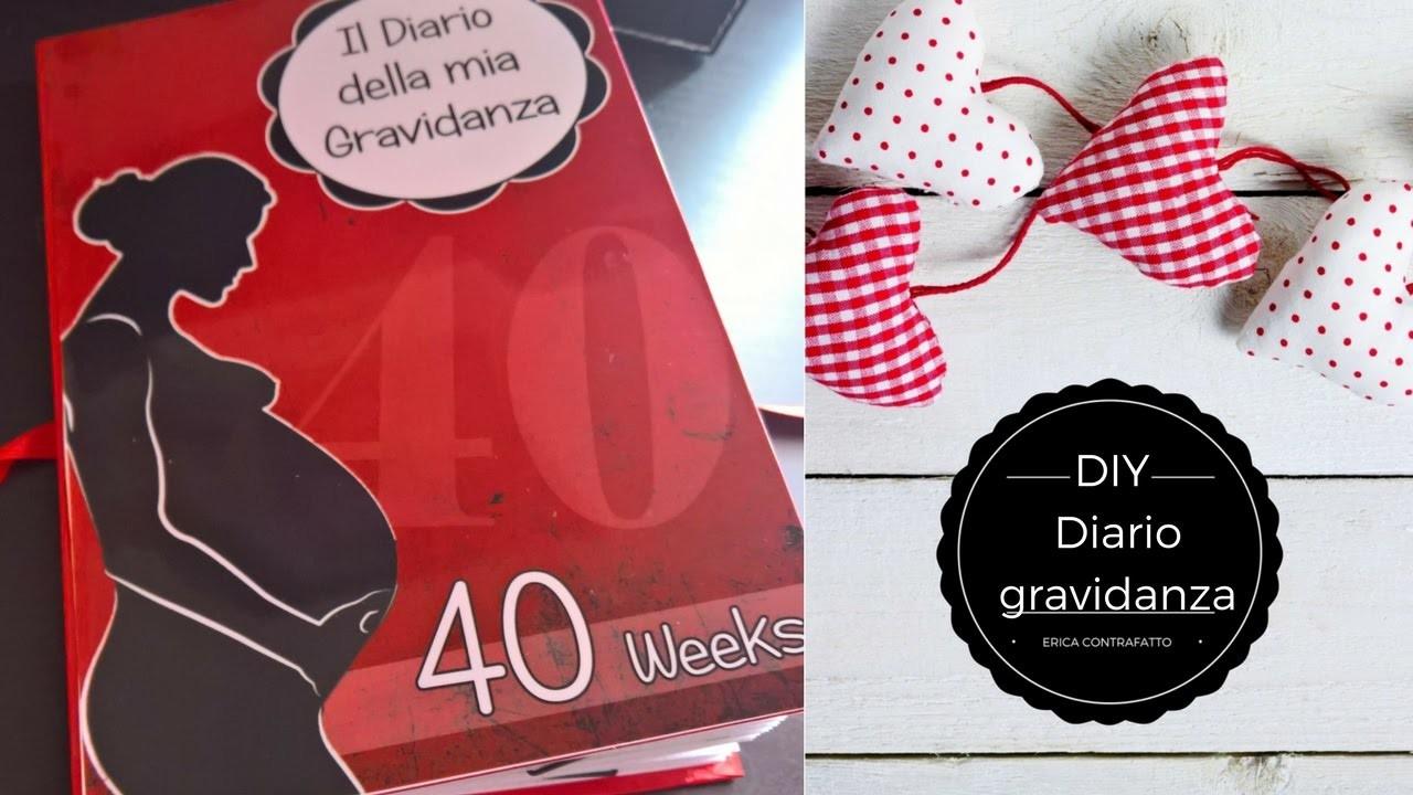 DIY: Diario gravidanza - Erica Contrafatto