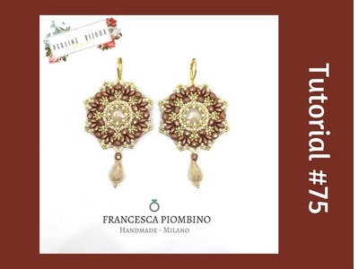TUTORIAL PERLINE [75] - Orecchini Firenze, collaborazione con Perline per Bijoux
