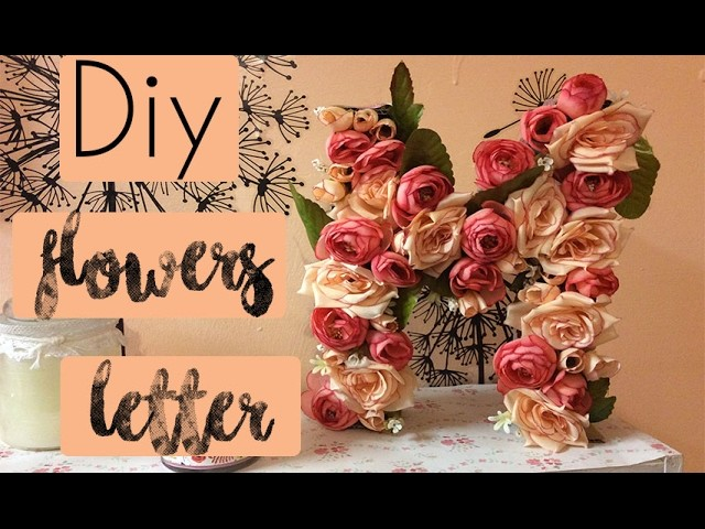 Diy Room Decor Flowers Letter ||TINA15