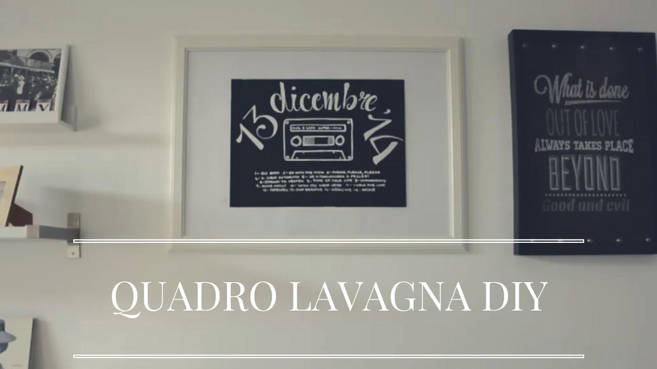 HOME DECOR - Quadro Lavagna DIY