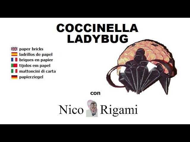 Lady bug tutorial coccinella by Nico Rigami no glue origami 3d