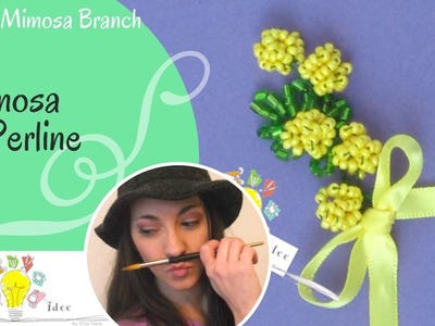 Mimosa di Perline - Beads Mimosa Branch - Tutorial DIY di Creaidee