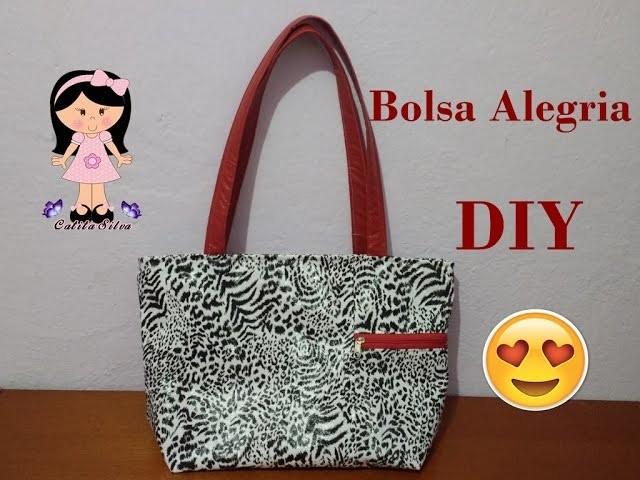 DIY - Bolsa Alegria ( passo a passo)