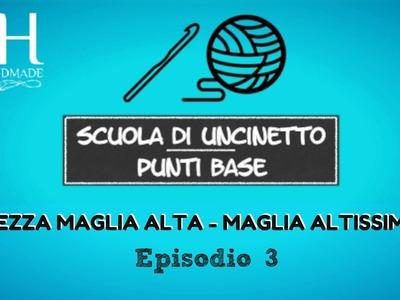[Scuola di Uncinetto - EP.#3] Mezza maglia alta e maglia altissima || Katy Handmade