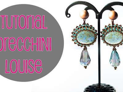 ENG SUBS - DIY Tutorial Orecchini Louise