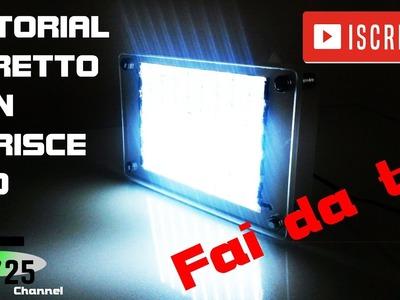 Faretto led fai da te  per  video e foto - Tutorial Led pannel diy