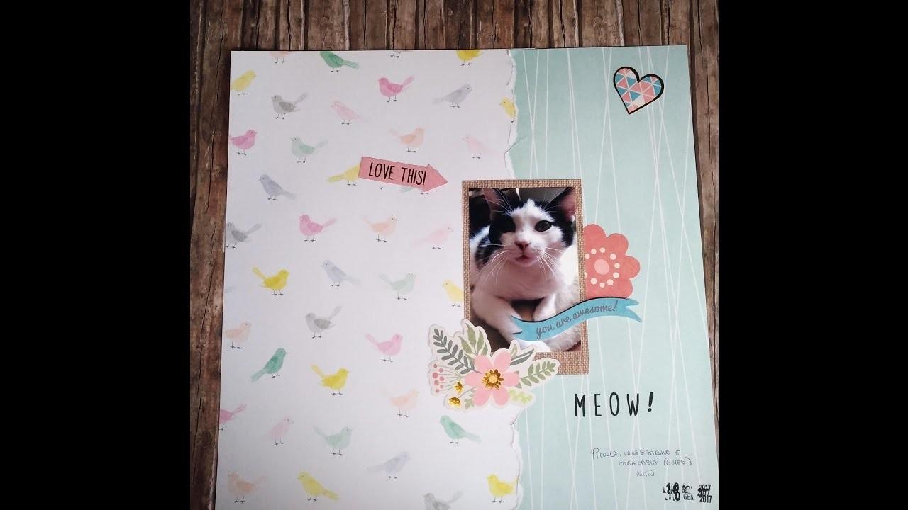 Scrapbooking Process Video: Meow! #Crea il tuo kit con Angela e Giorgia