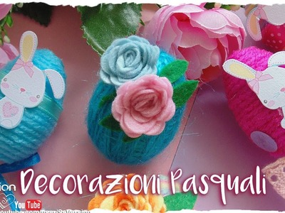 Tutorial: Decorazioni Pasquali super colorate | DIY Easter Decoration