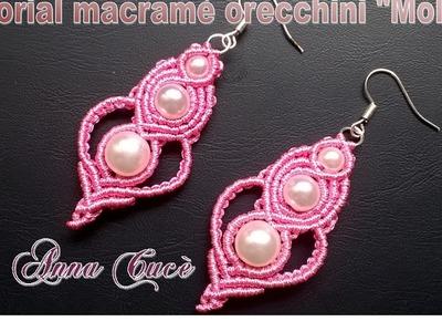 """Tutorial macramè orecchini """"Molly"""".Tutorial macramé earrings """"Molly"""".Diy tutorial"""