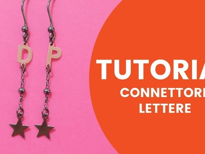Video Tutorial Dooitu DIY | Connettori Lettere Argento 925