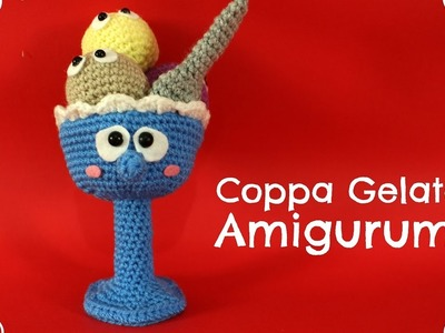 Coppa Gelato Amigurumi | World Of Amigurumi
