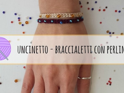 Tutorial uncinetto - braccialetto all'uncinetto con perline