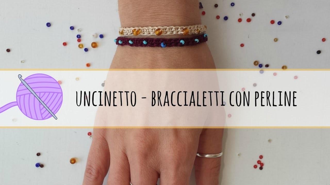 Tutorial uncinetto - braccialetto all'uncinetto con perline