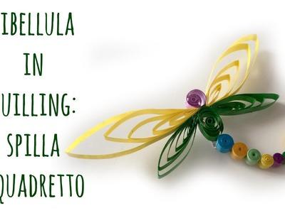 Libellula in Quilling: Spilla e quadretto! (Quilling.FESTA DELLA MAMMA) Arte per Te