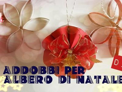 [#NATALE] ☃ 3 ADDOBBI FAI DA TE per l'ALBERO di NATALE ☃ LAVORETTI RICICLO CREATIVO - sub ita