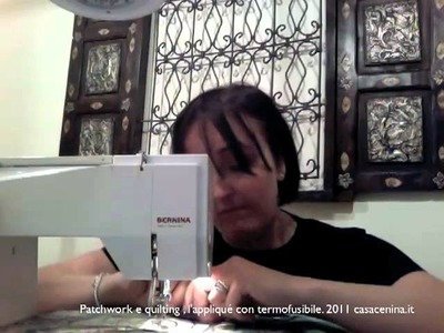 Patchwork e quilting, l'appliqué con termofusibile (XVII)