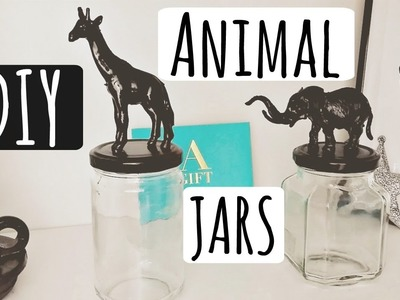 #1 DIY : Animal Jars